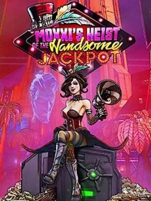 Borderlands 3 - Moxxi's Heist of the Handsome Jackpot DLC